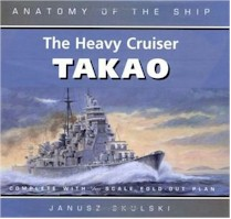 Anatomy of the Ship Heavy Cruiser Takao Book Review