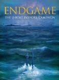Endgame The U-boat Inshore Campaign John White