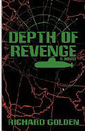 Depth of Revenge novel by Richard Golden