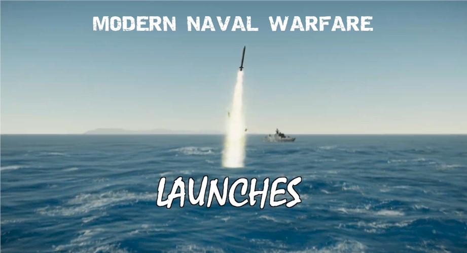 Modern Naval Warfare – Launching