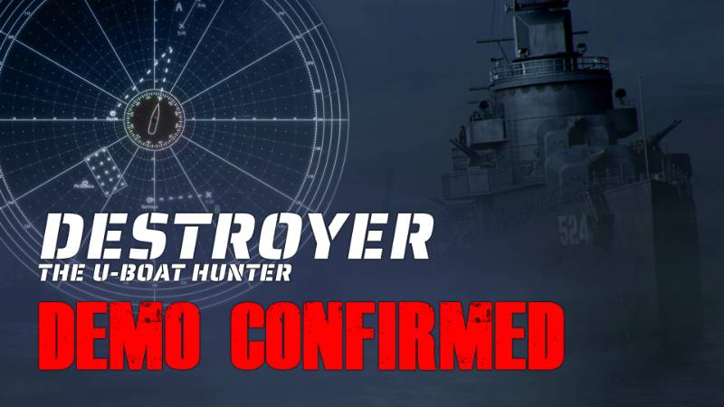 Destroyer- the U-Boat Hunter playable demo coming in June